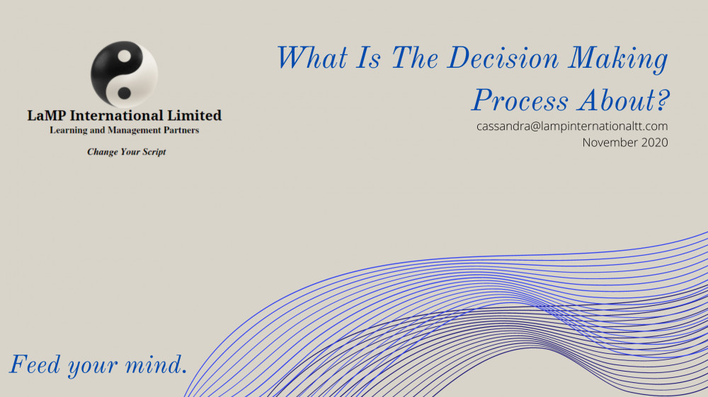 What Is The Decision Making Process About?